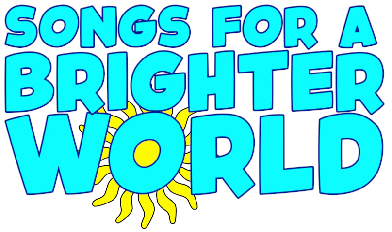 Songs for a Brighter World